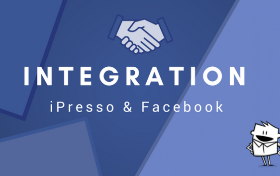 iPresso's Extensive Integration With Facebook – Messenger, Lead Ads And More!